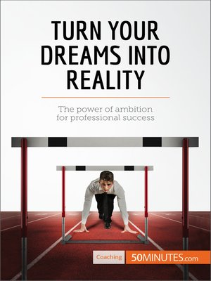 cover image of Turn Your Dreams into Reality