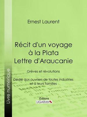 cover image of Récit d'un voyage à la Plata--Lettre d'Araucanie