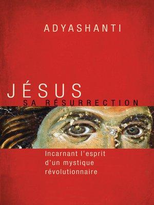 cover image of Jésus, sa résurrection
