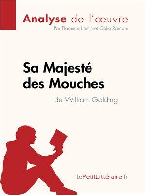 cover image of Sa Majesté des Mouches de William Golding (Analyse de l'oeuvre)