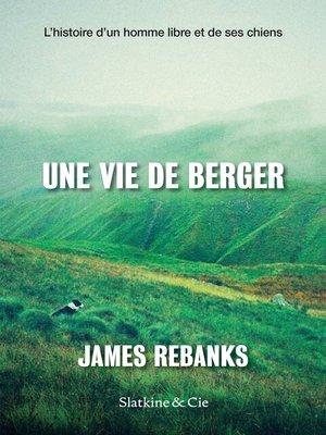 cover image of Une vie de berger