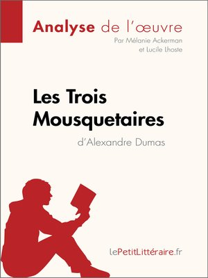 cover image of Les Trois Mousquetaires d'Alexandre Dumas (Analyse de l'œuvre)