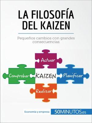 cover image of La filosofía del Kaizen