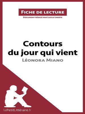 cover image of Contours du jour qui vient de Léonora Miano (Fiche de lecture)
