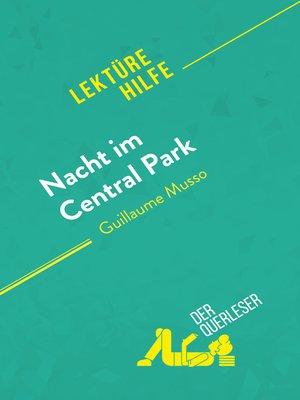 cover image of Nacht im Central Park von Guillaume Musso (Lektürehilfe)