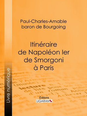 cover image of Itinéraire de Napoléon Ier de Smorgoni à Paris