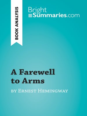 cover image of A Farewell to Arms by Ernest Hemingway (Book Analysis)