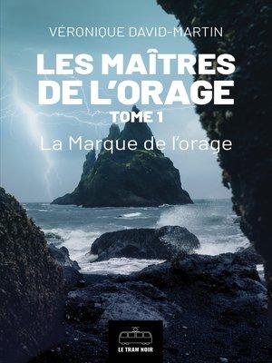 cover image of Les Maitres de l'orage--Tome 1