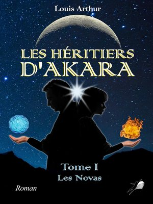 cover image of Les Héritiers d'Akara--Tome 1