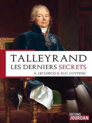 cover image of Talleyrand, les derniers secrets