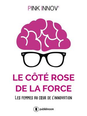 cover image of Le côté rose de la force