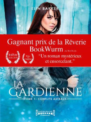 cover image of La gardienne--Tome 1 Conflits Astraux