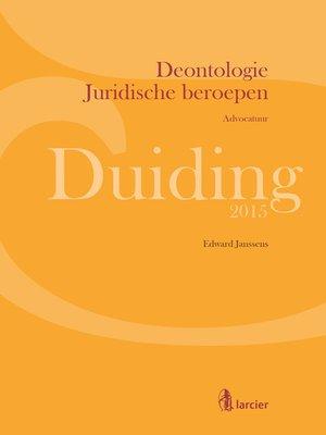 cover image of Duiding Deontologie Juridische beroepen