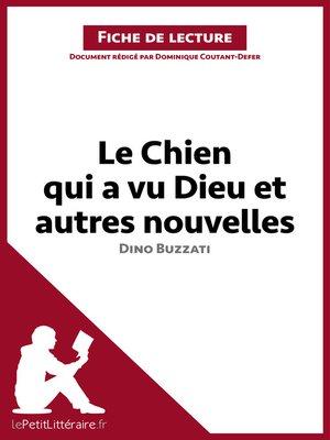 cover image of Le Chien qui a vu Dieu et autres nouvelles de Dino Buzzati (Fiche de lecture)