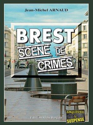 cover image of Brest, scène de crimes