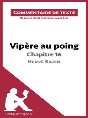 cover image of Vipère au poing d'Hervé Bazin--Chapitre 16