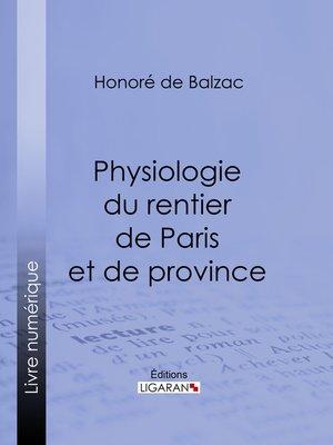 cover image of Physiologie du rentier de Paris et de province