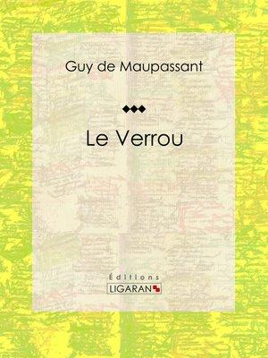 cover image of Le Verrou