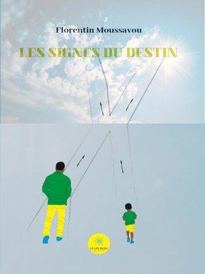 cover image of Les signes du destin