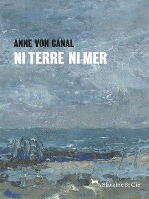 cover image of Ni terre ni mer