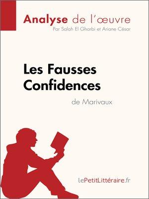 cover image of Les Fausses Confidences de Marivaux (Analyse de l'oeuvre)