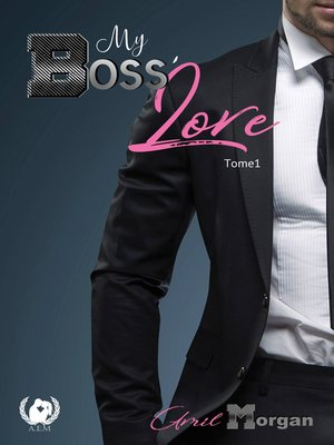 cover image of My boss' love