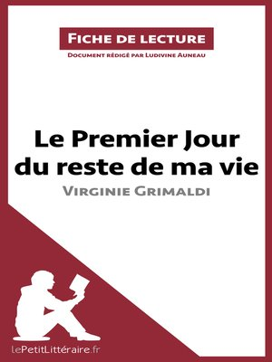 cover image of Le Premier Jour du reste de ma vie de Virginie Grimaldi (Fiche de lecture)