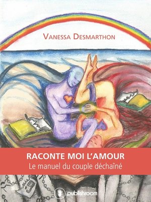 cover image of Raconte-moi l'amour