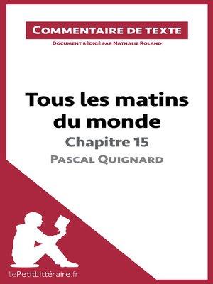 cover image of Tous les matins du monde de Pascal Quignard--Chapitre 15