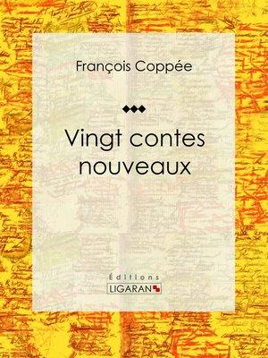 cover image of Vingt contes nouveaux