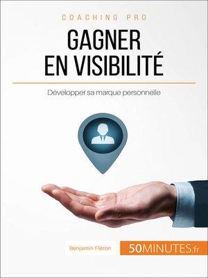 cover image of Gagner en visibilité