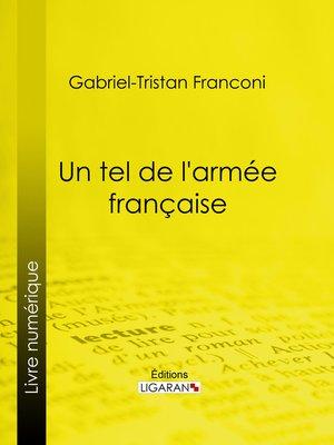 cover image of Un tel de l'armée française