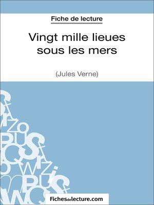 cover image of Vingt mille lieues sous les mers de Jules Verne (Fiche de lecture)