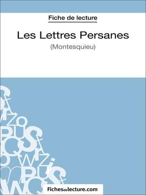 cover image of Les Lettres Persanes de Montesquieu (Fiche de lecture)