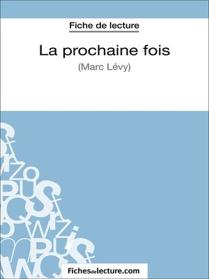 cover image of La prochaine fois de Marc Levy (Fiche de lecture)
