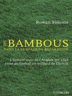 cover image of Des Bambous dans la surface de réparation