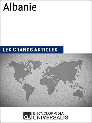 cover image of Albanie (Les Grands Articles d'Universalis)