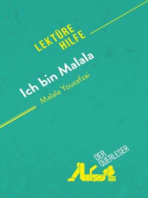 cover image of Ich bin Malala von Malala Yousafzai (Lektürehilfe)