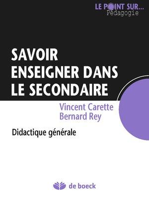cover image of Savoir enseigner dans le secondaire
