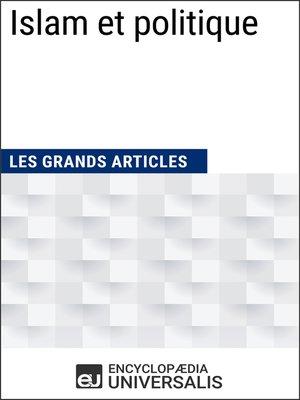 cover image of Islam et politique