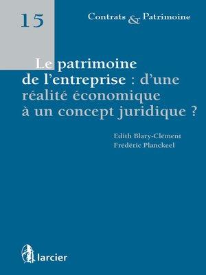 cover image of Le patrimoine de l'entreprise