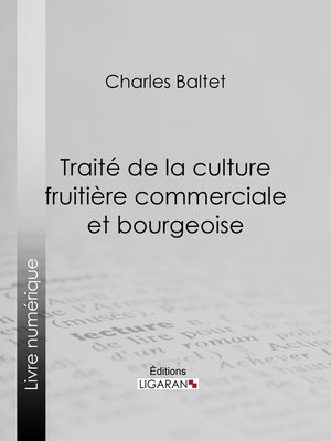 cover image of Traité de la culture fruitière commerciale et bourgeoise