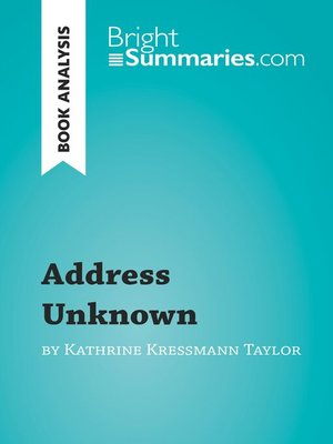 cover image of Address Unknown by Kathrine Kressmann Taylor: Summary, Analysis and Reading Guide
