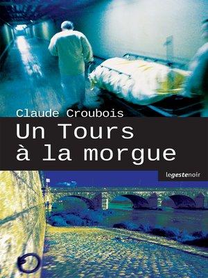 cover image of Un Tours à la morgue