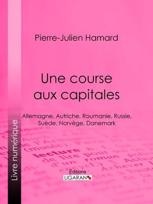 cover image of Une course aux capitales