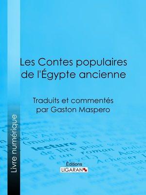 cover image of Les Contes populaires de l'Égypte ancienne