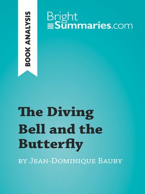 cover image of The Diving Bell and the Butterfly by Jean-Dominique Bauby (Book Analysis)