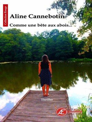 cover image of Comme une bête aux abois