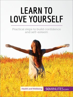cover image of Learn to Love Yourself