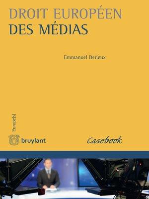 cover image of Droit européen des médias